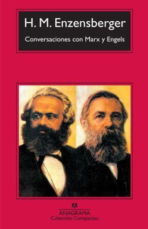 CONVERSACIONES CON MARX Y ENGELS / PD.