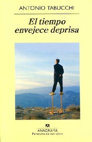 TIEMPO ENVEJECE DEPRISA, EL