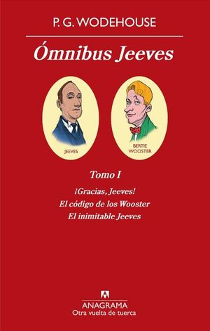 OMNIBUS JEEVES / GRACIAS JEEVES / EL CODIGO DE LOS WOOSTER / EL INIMITABLES JEEVES / TOMO I