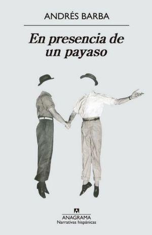 EN PRESENCIA DE UN PAYASO