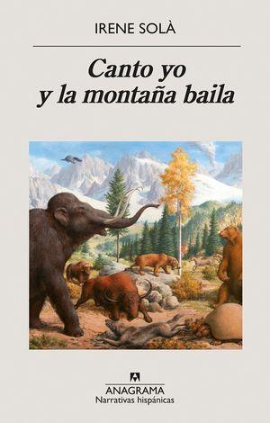Canto yo y la montaña baila / 7 ed.