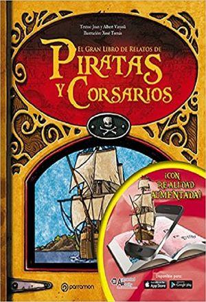 El gran libro de relatos de piratas y corsarios / 2 ed. / pd. (Realidad aumentada)