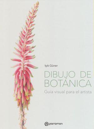 Dibujo de botánica. Guía visual para el artista / pd.