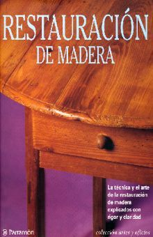 RESTAURACION DE MADERA / 6 ED. / PD.