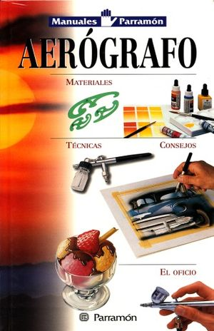 AEROGRAFO. MANUALES PARRAMON / PD.