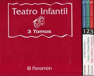 PAQ. TEATRO INFANTIL / 3 VOLS. / PD.