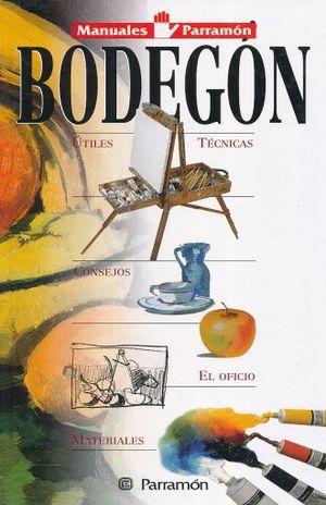 BODEGON. UTILES / TECNICAS / CONSEJOS / EL OFICIO / MATERIALES / PD.