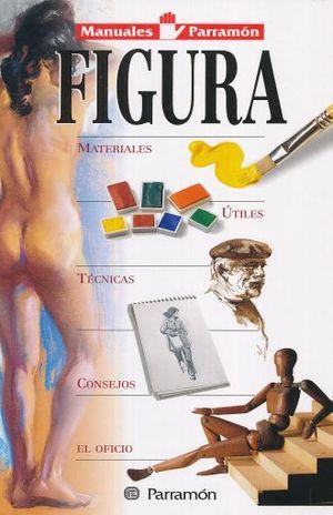 FIGURA. MATERIALES / UTILES / TECNICAS / CONSAJOS / EL OFICIO / PD.