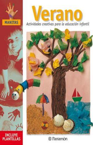 VERANO. ACTIVIDADES CREATIVAS PARA LA EDUCACION INFANTIL / 10 ED. / PD.