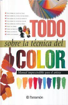 TODO SOBRE LA TECNICA DEL COLOR / 5 ED. / PD.