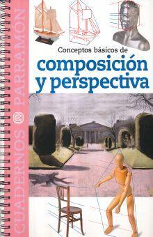 CONCEPTOS BASICOS DE COMPOSICION Y PERSPECTIVA