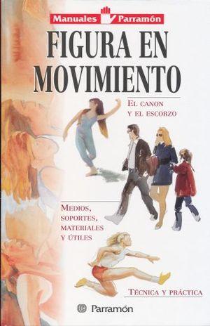 FIGURA EN MOVIMIENTO / MANUALES PARRAMON / PD.