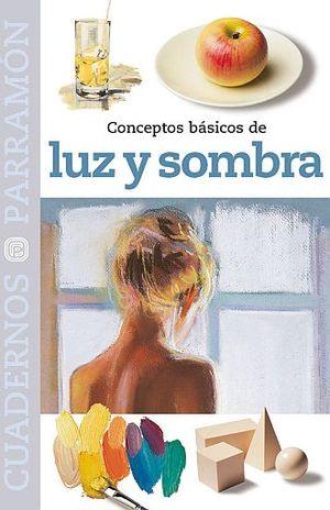 LUZ Y SOMBRA / CUADERNOS