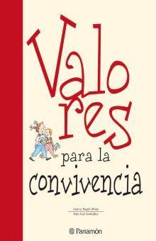 VALORES PARA LA CONVIVENCIA / PD.