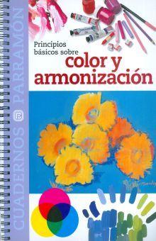 PRINCIPIOS BASICOS SOBRE COLOR Y ARMONIZACION