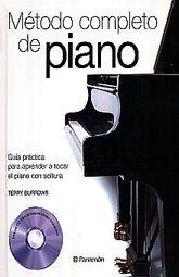 METODO COMPLETO DE PIANO. GUIA PRACTICA PARA APRENDER A TOCAR EL PIANO CON SOLTURA / PD. (INCLUYE CD)