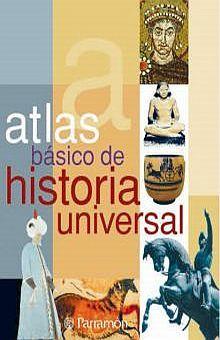 ATLAS BASICO DE HISTORIA UNIVERSAL