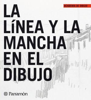 LINEA Y LA MANCHA EN EL DIBUJO, LA / PD.
