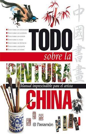 TODO SOBRE LA PINTURA CHINA / PD.
