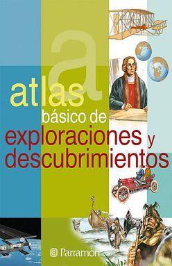 ATLAS BASICO DE EXPLORACIONES Y DESCUBRIMIENTOS