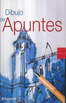 DIBUJO DE APUNTES / 2 ED. / PD.