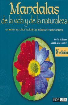 MANDALAS DE LA VIDA Y DE LA NATURALEZA / 8 ED.