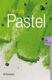 PINTURA AL PASTEL / PD.