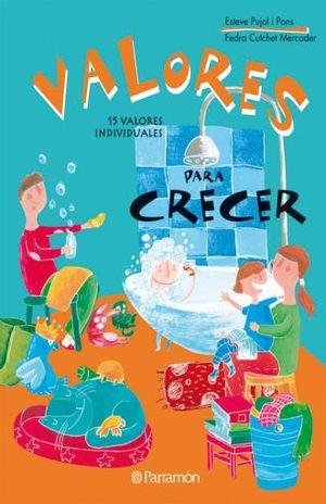 VALORES PARA CRECER / 2 ED. / PD.