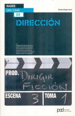 DIRECCION / BASES DEL CINE / 2 ED.