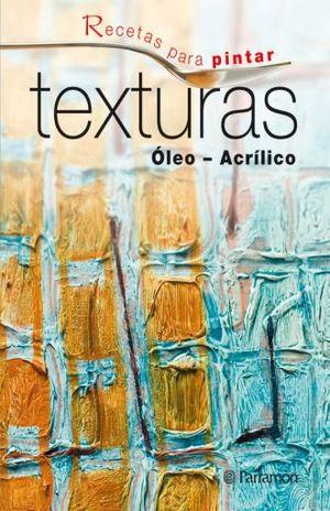 TEXTURAS OLEO ACRILICO / PD.