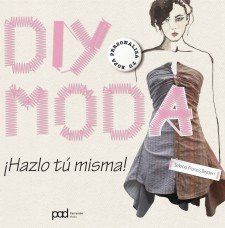 DIY MODA. HAZLO TU MISMA