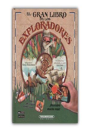 El gran libro de los exploradores / pd. (Realidad aumentada)