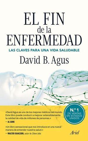 FIN DE LA ENFERMEDAD, EL. CLAVES PARA UNA VIDA SALUDABLE