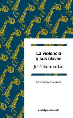 VIOLENCIA Y SUS CLAVES