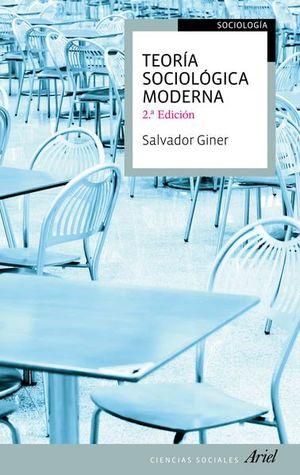 TEORIA SOCIOLOGICA MODERNA / 2 ED.