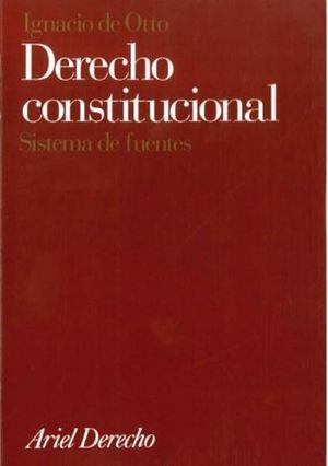 DERECHO CONSTITUCIONAL. SISTEMA DE FUENTES