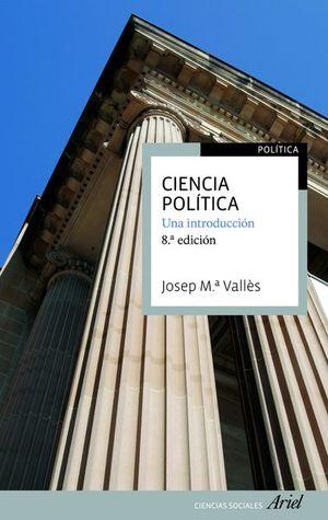 CIENCIA POLITICA. UNA INTRODUCCION / 8 ED.