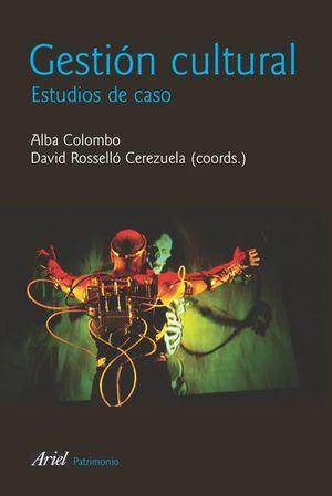 GESTION CULTURAL. ESTUDIOS DE CASO