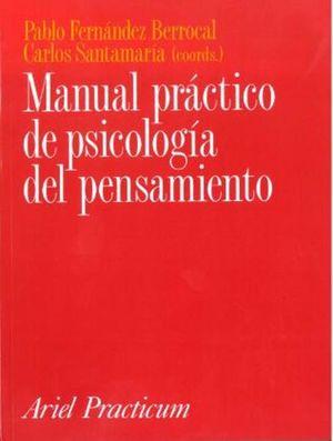 MANUAL PRACTICO DE PSICOLOGIA DEL PENSAMIENTO / TOMO I