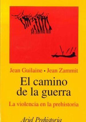 CAMINO DE LA GUERRA, EL