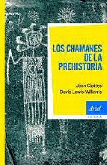 CHAMANES DE LA PREHISTORIA, LOS