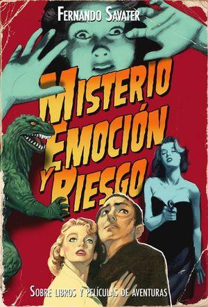 MISTERIO EMOCION Y RIESGO. SOBRE LIBROS Y PELICULAS DE AVENTURAS / PD.