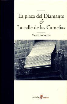 PLAZA DE DIAMANTE, LA / LA CALLE DE LAS CAMELIAS / PD
