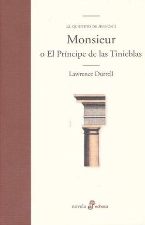 MONSIEUR O EL PRINCIPE DE LAS TINIEBLAS / EL QUINTETO DE AVIÑON 1 / PD.