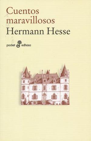 CUENTOS MARAVILLOSOS / HERMANN HESSE