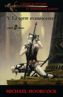 TORRE EVANESCENTE V, LA / CRONICAS DE ELRIC