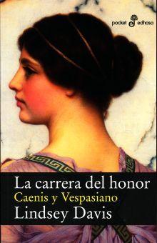 CARRERA DEL HONOR, LA. CAENIS Y VESPASIANO