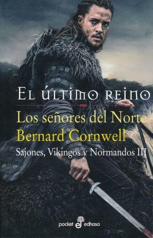 ULTIMO REINO, EL / SAJONES VIKINGOS Y NORMANDOS III