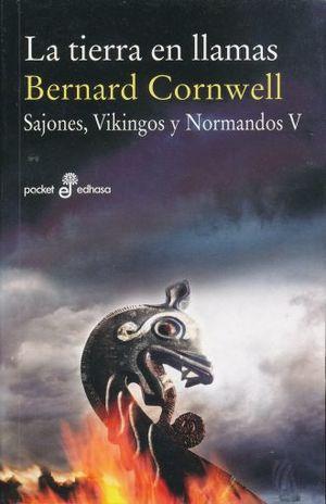 TIERRA EN LLAMAS, LA / SAJONES VIKINGOS Y NORMANDOS V