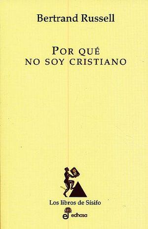 POR QUE NO SOY CRISTIANO